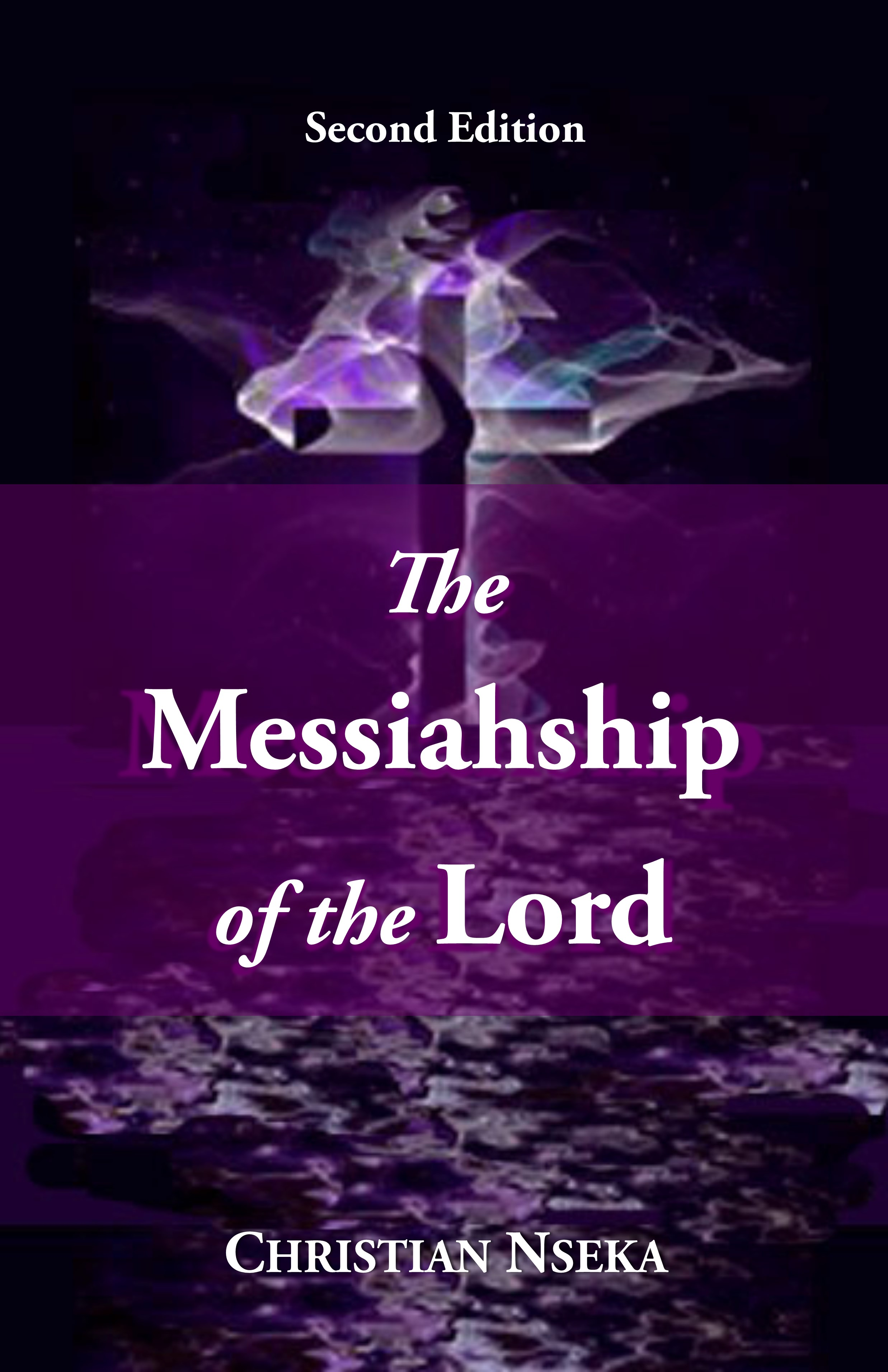 Book cover of The Messiahship of the Lord